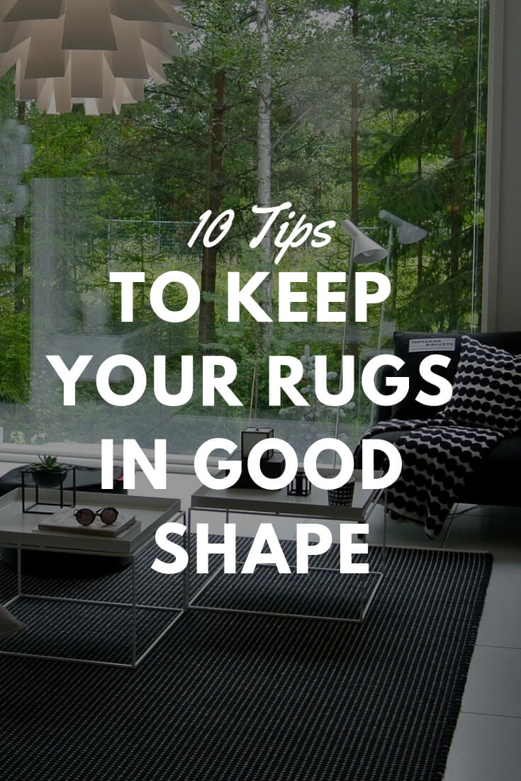 10 tips to keep your area rugs in good shape